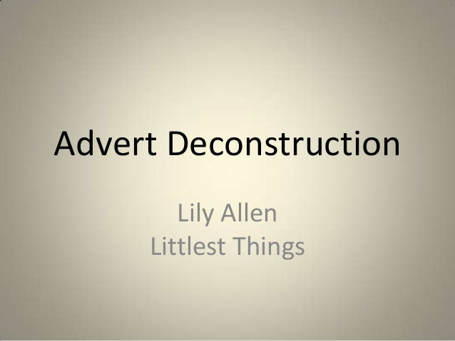 Advert deconstruction   lily allen