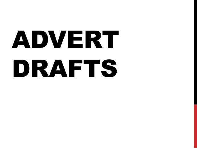 ADVERT DRAFTS