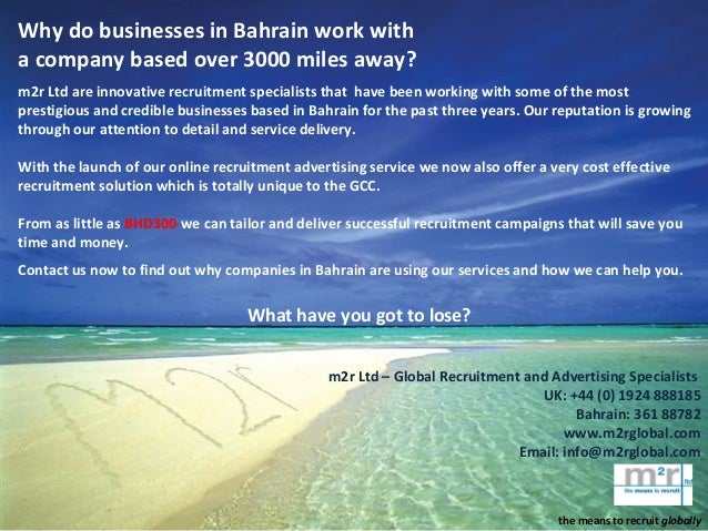 Why do businesses in Bahrain work with a company based over 3000 miles away? m2r Ltd are innovative recruitment specialist...