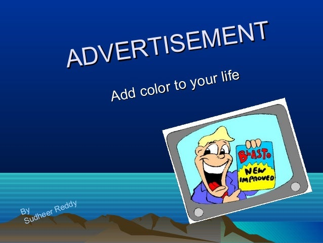 ADVERTISEMENT ADVERTISEMENT Add color to your life Add color to your life By Sudheer Reddy