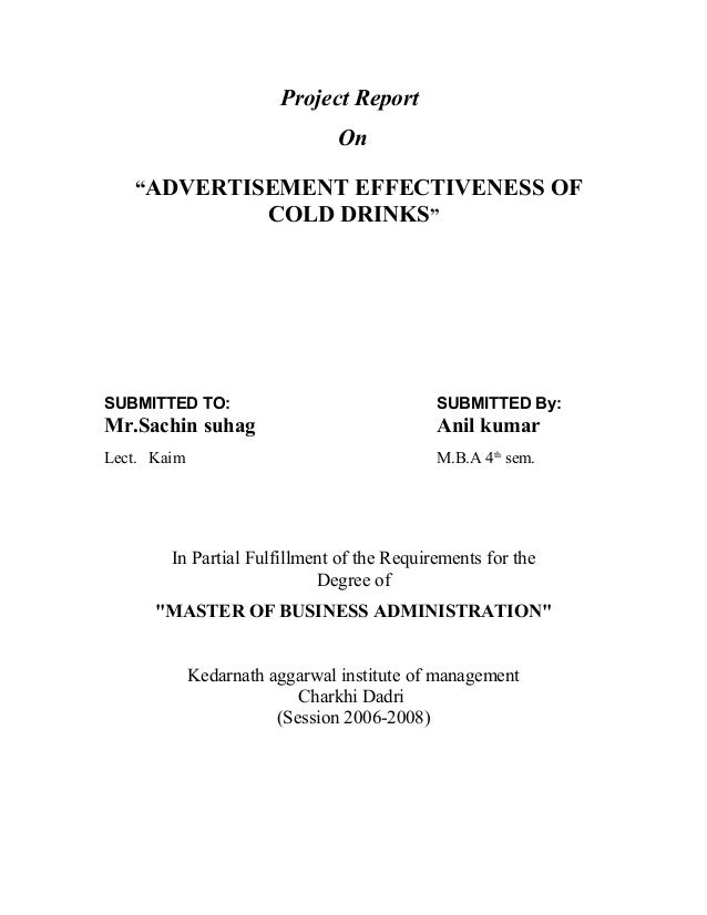 """Project Report                                On   """"ADVERTISEMENT EFFECTIVENESS OF                       COLD DRINKS""""SUBMI..."""