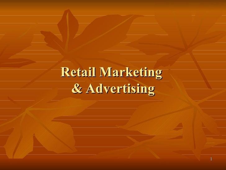 Retail Marketing  & Advertising