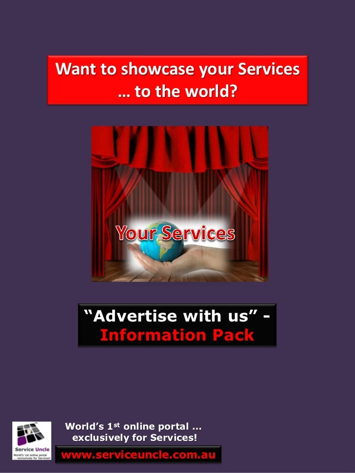 """Want to showcase your Services       … to the world?    """"Advertise with us"""" -      Information Pack World's 1st online por..."""