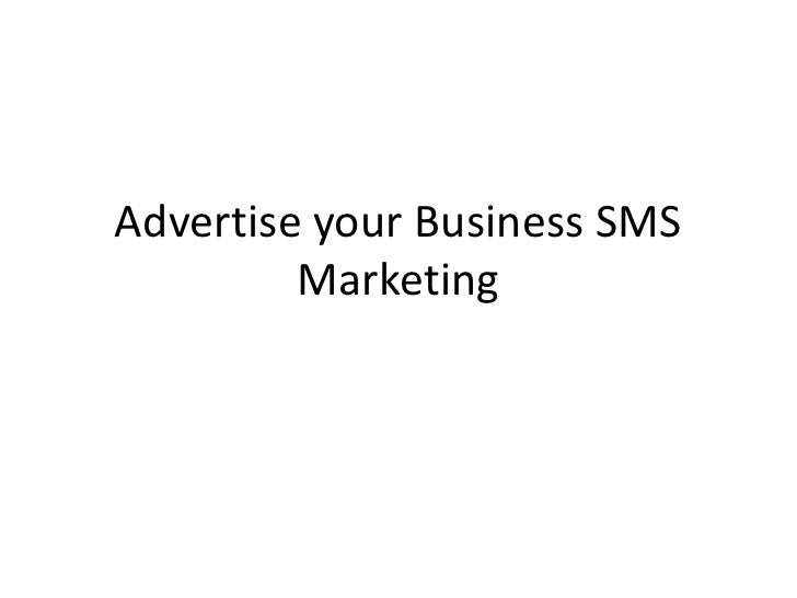 Advertise your Business SMS Marketing<br />