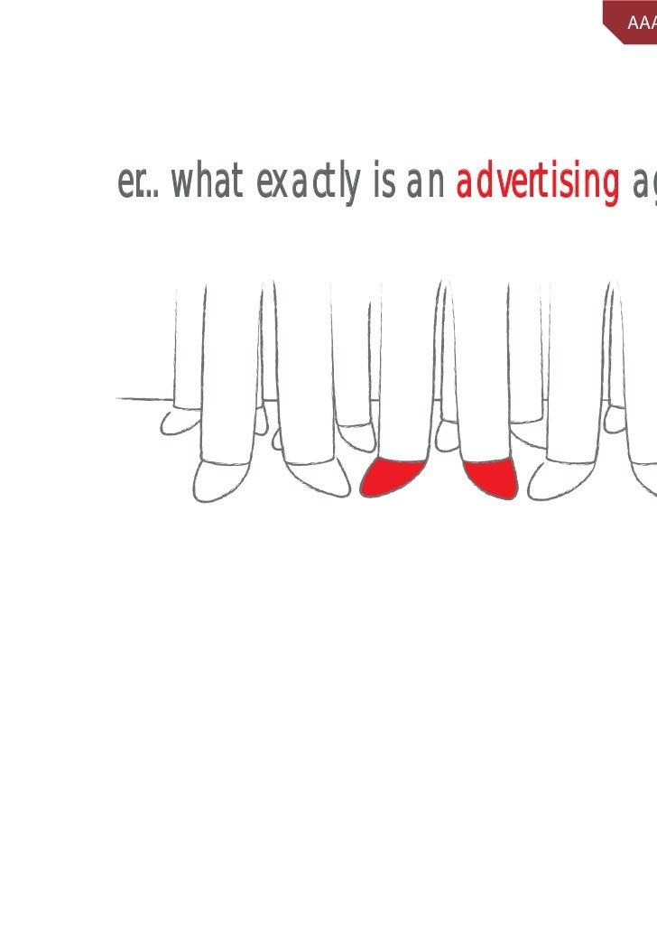 AAAI Beginners Serieser... what exactly is an advertising agency?                                                          1