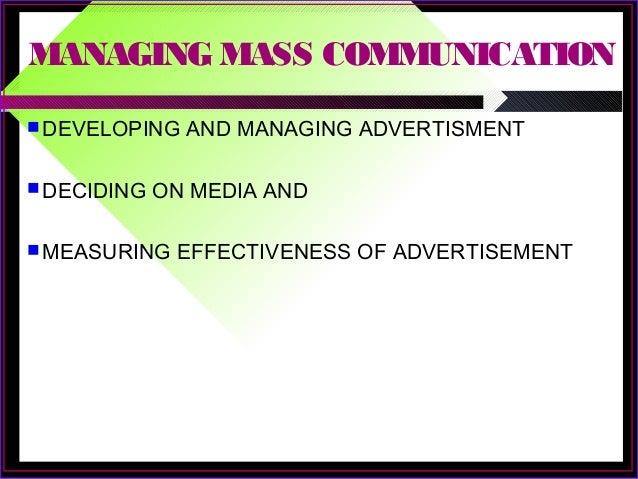 Managing Mass Communication - Advertising