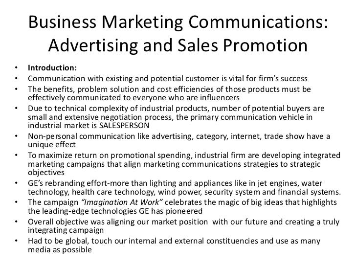 Business Marketing Communications:      Advertising and Sales Promotion•   Introduction:•   Communication with existing an...