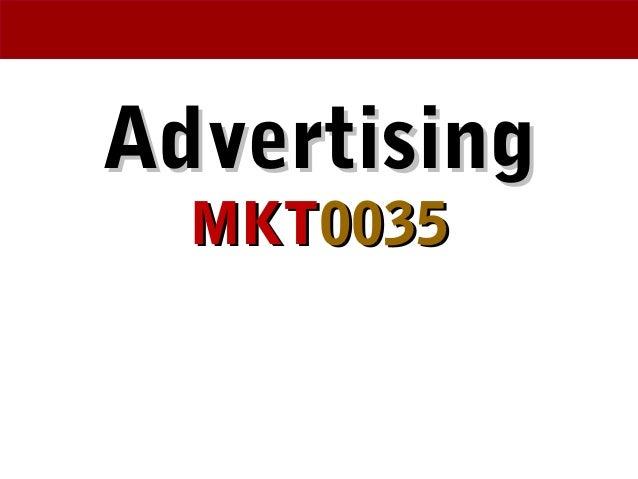 AdvertisingAdvertising MKTMKT00350035
