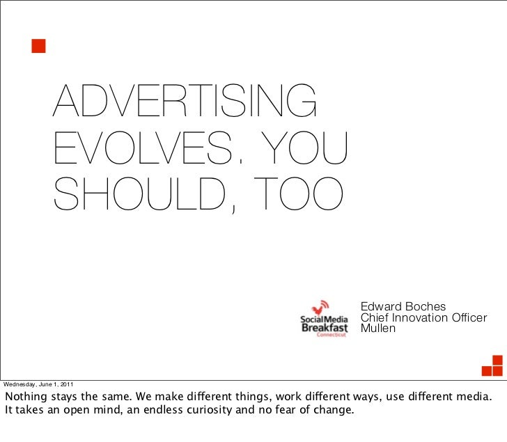 ADVERTISING                EVOLVES. YOU                SHOULD, TOO                                                        ...