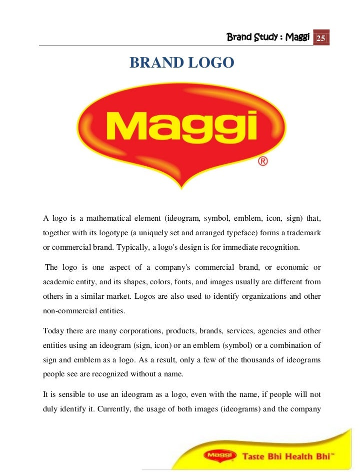 a study of maggi brand extension The case also talks about the various extensions of the maggi brand and tries to analyze why only the sauces and ketchups case study answers – assignment.