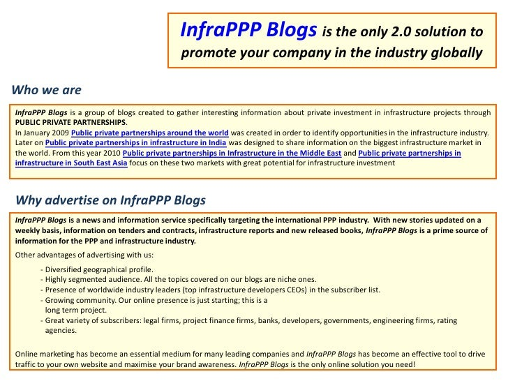 InfraPPP Blogsis the only 2.0 solution to promote your company in the industry globally<br />Whowe are<br />InfraPPP Blogs...