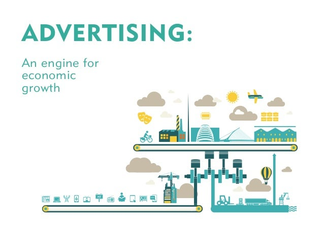 ADVERTISING: An engine for economic growth