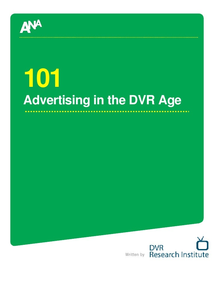 101 Advertising in the DVR Age                     Written by