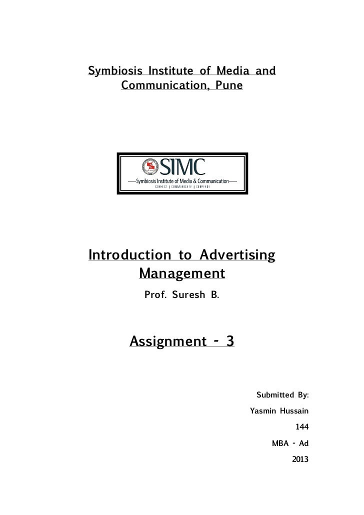 Symbiosis Institute of Media and     Communication, PuneIntroduction to Advertising       Management         Prof. Suresh ...