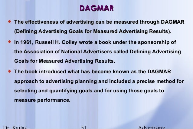 the dagmar defining advertising goals for Dagmar model • defining the advertising goal • different to marketing goal, ads are more related toare more related to advertising goals are concise and.