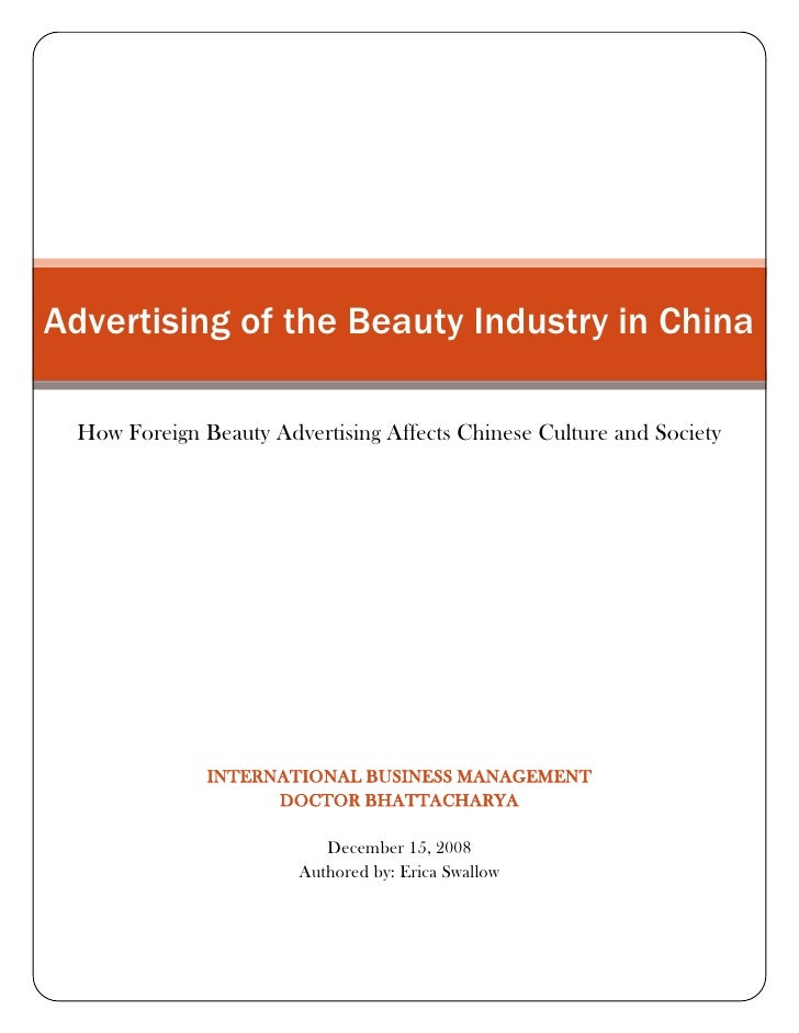Advertising of the Beauty Industry in ChinaHow Foreign Beauty Advertising Affects Chinese Culture and SocietyInternational...