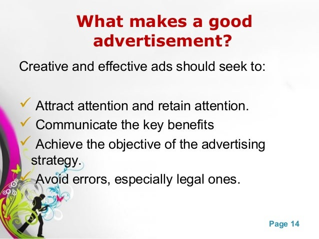 what makes advertising effective Objective by viewing and analyzing selected presidential campaign advertisements, students will develop criteria for evaluating what makes an effective political ad.