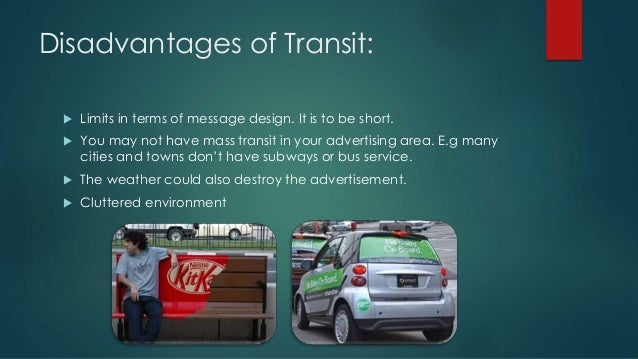 billboards and transit advertisements media essay The term outdoor advertising, also known as out-of-home (ooh) transit advertising and wraps (taxis, buses, subways, trains, etc) mobile billboards guerrilla advertising (aka ambient media) in the past, a billboard or outdoor ad was simply a way to do brand awareness.