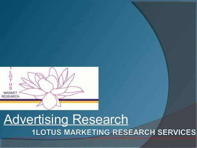 Advertising Research at 1Lotus Research