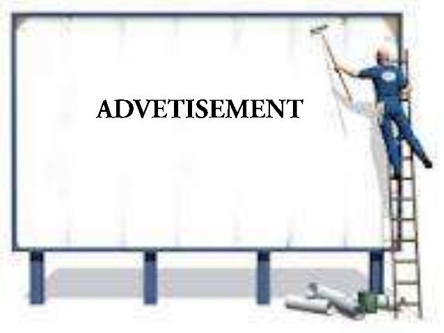 ADVERTISEMENT • • • •  Definition of Advertisement Part of Advertisement Advertisement's Requirements How To Make Advertis...