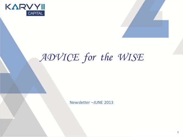 1 ADVICE for the WISE Newsletter –JUNE 2013