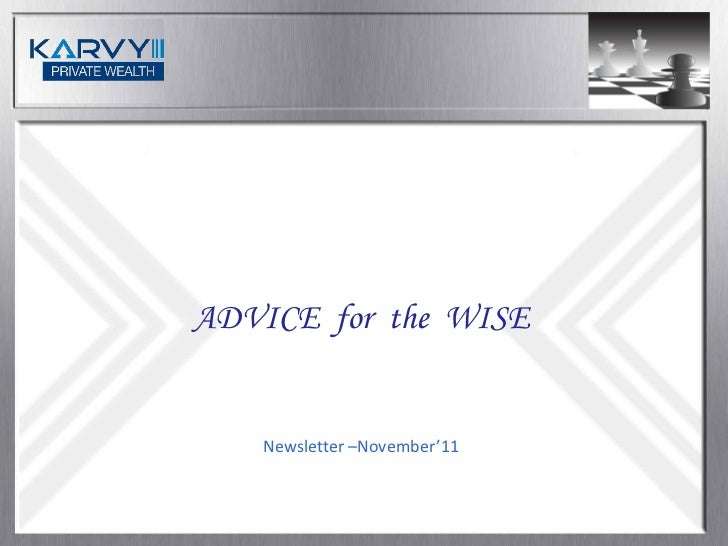 Advice For The Wise - November'2011