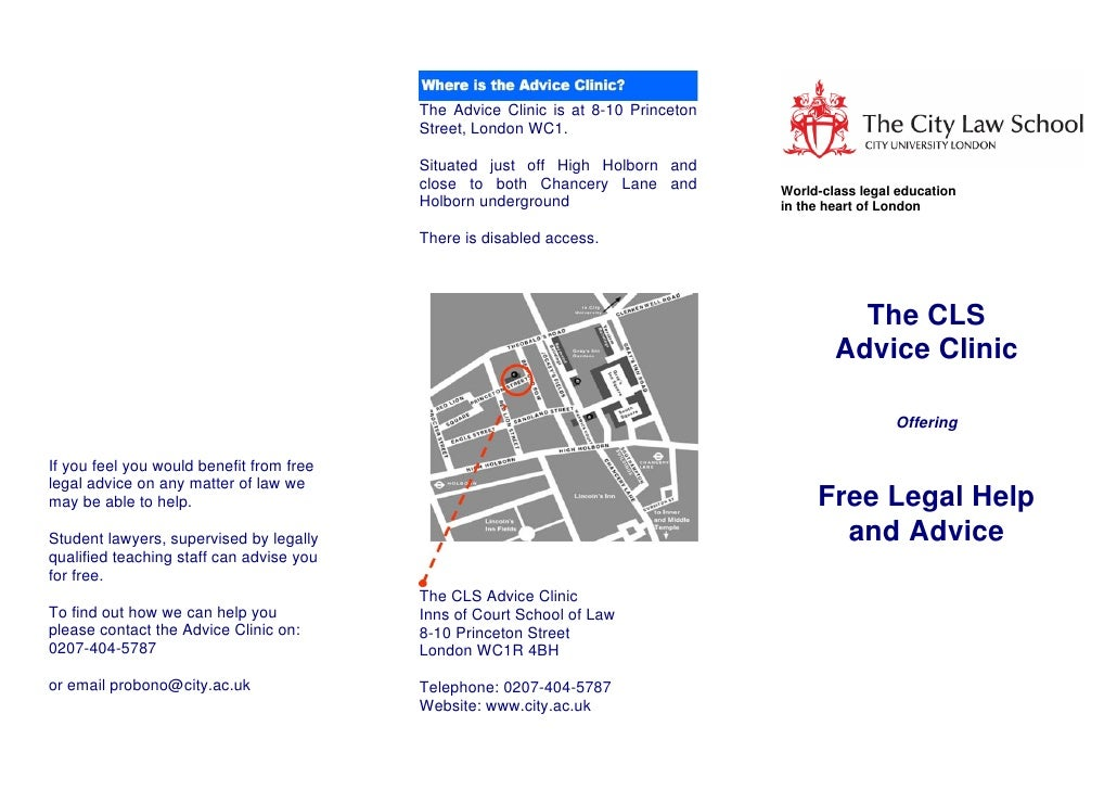 The Advice Clinic is at 8-10 Princeton                                           Street, London WC1.                      ...