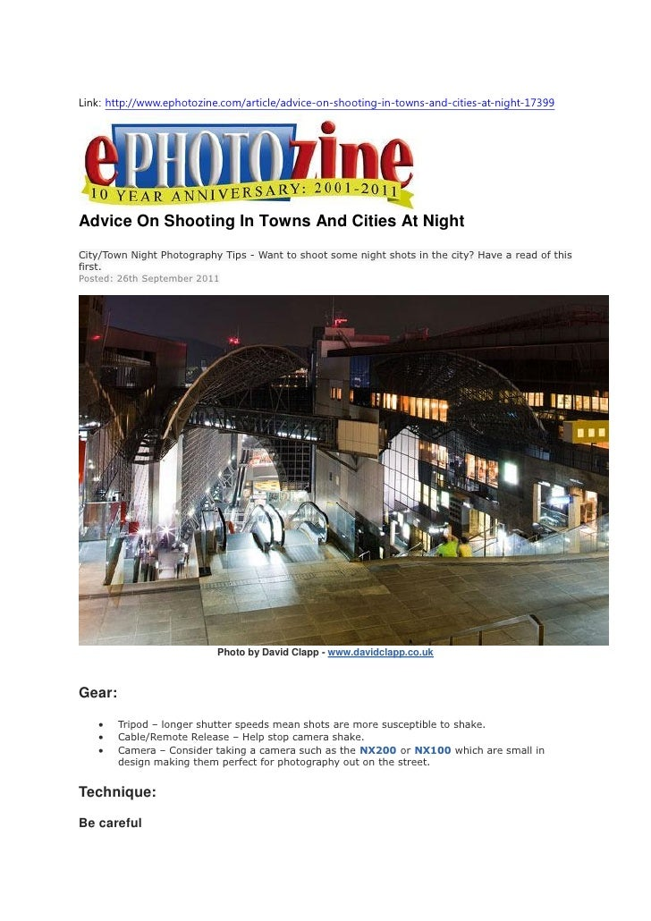 Link: http://www.ephotozine.com/article/advice-on-shooting-in-towns-and-cities-at-night-17399Advice On Shooting In Towns A...