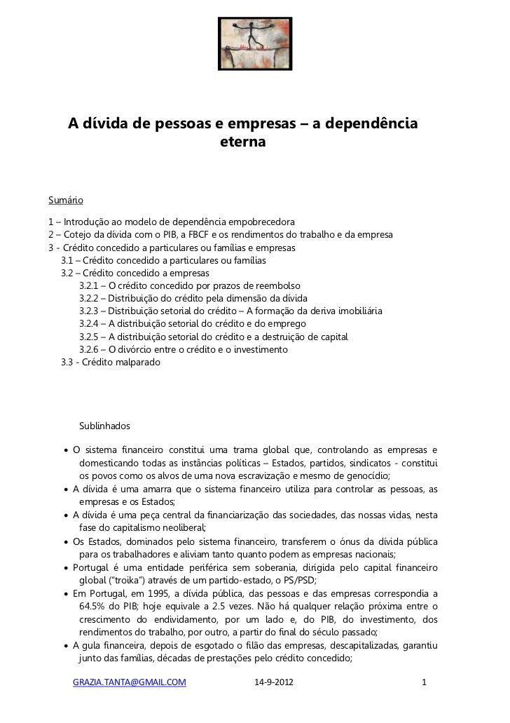 A dívida de pessoas e empresas – a dependência                         eternaSumário1 – Introdução ao modelo de dependênci...