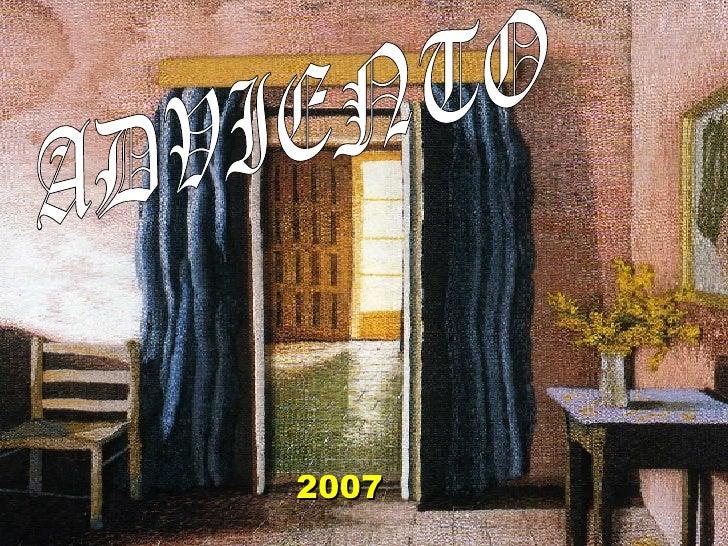 2007 ADVIENTO