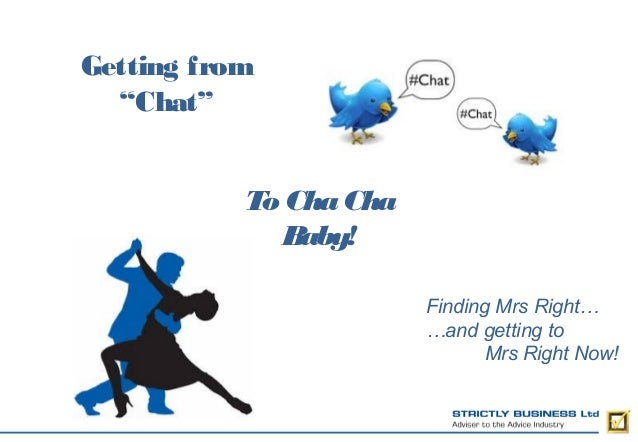 Getting From Chat, to Cha Cha