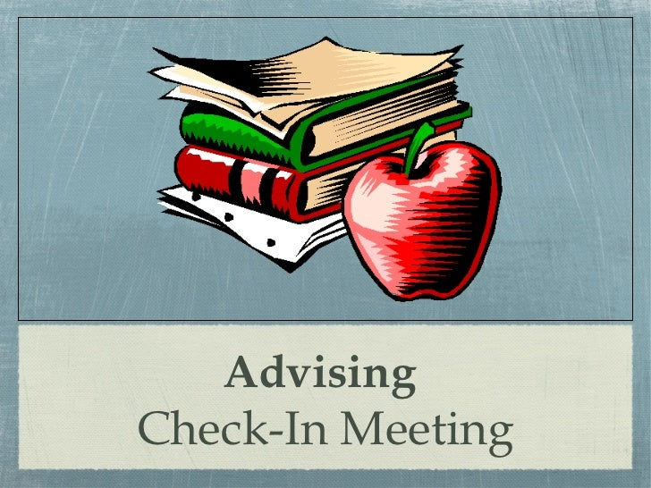 Advising Check-In Meeting Fall 2012