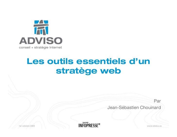 Les outils essentiels d'un              stratège web                                                 Par                  ...