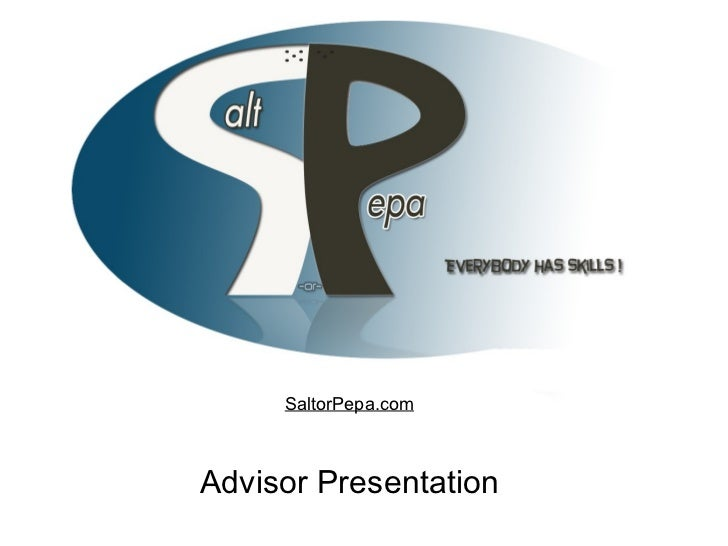Advisor Presentation SaltorPepa.com