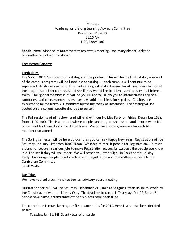 Minutes Academy for Lifelong Learning Advisory Committee December 11, 2013 11:15 AM HSC, Room 106 Special Note: Since no m...