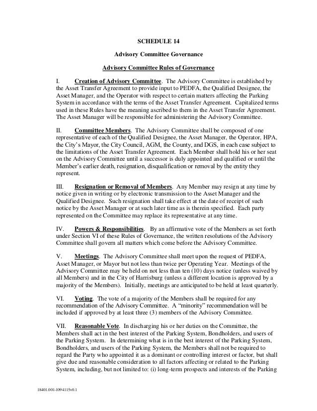 SCHEDULE 14 Advisory Committee Governance Advisory Committee Rules of Governance I. Creation of Advisory Committee. The Ad...