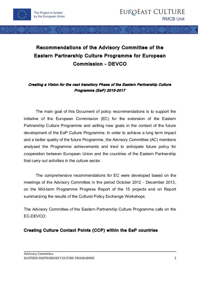 Recommendations of the Advisory Committee of the Eastern Partnership Culture Programme for European Commission - DEVCO   Creating a Vision for the next transitory Phase of the Eastern Partnership Culture Programme (EaP) 2015-2017