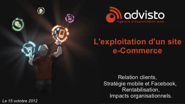 Lexploitation dun site                          e-Commerce                             Relation clients,                  ...