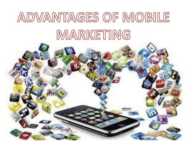 mobile marketing advanatges