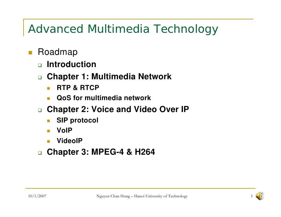 Advanced Multimedia Technology     Roadmap             Introduction             Chapter 1: Multimedia Network             ...