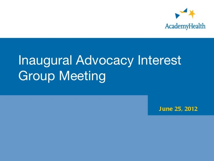 Advocacy Interest Group Inaugural Meeting