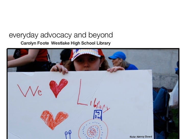 everyday advocacy and beyond   Carolyn Foote Westlake High School Library                                                f...