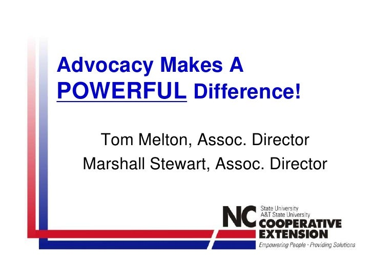 Advocacy Makes A POWERFULDifference!<br />Tom Melton, Assoc. Director<br />Marshall Stewart, Assoc. Director<br />