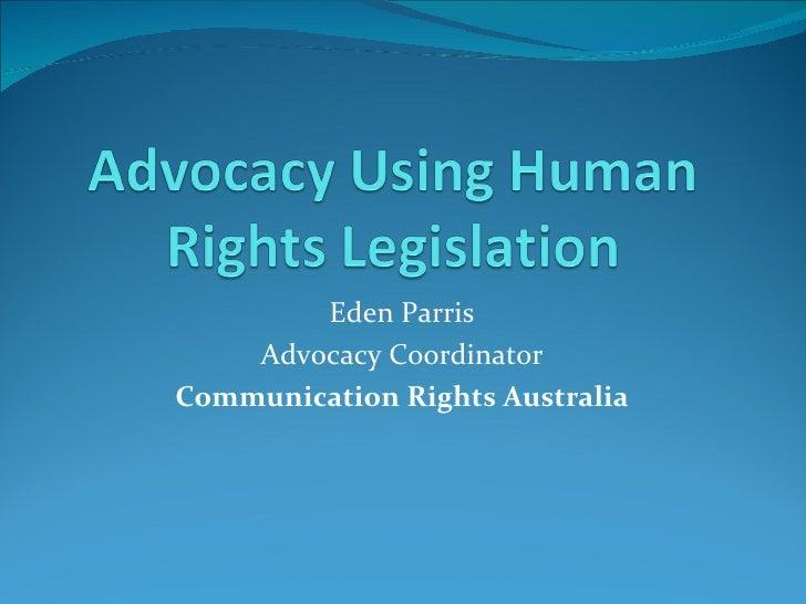 Eden Parris    Advocacy CoordinatorCommunication Rights Australia