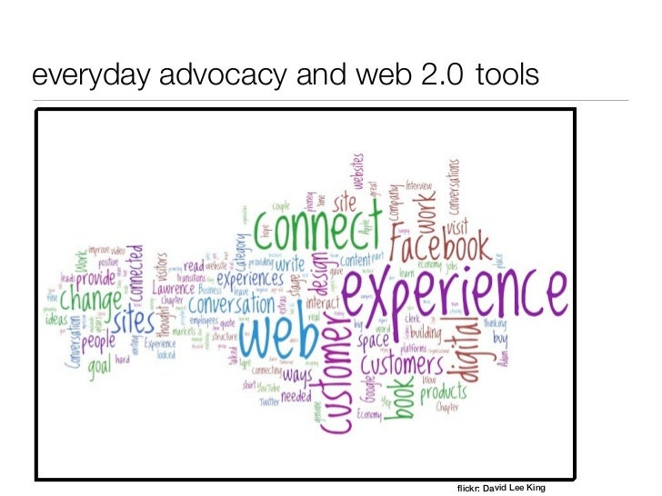 everyday advocacy and web 2.0 tools                             flickr: David Lee King