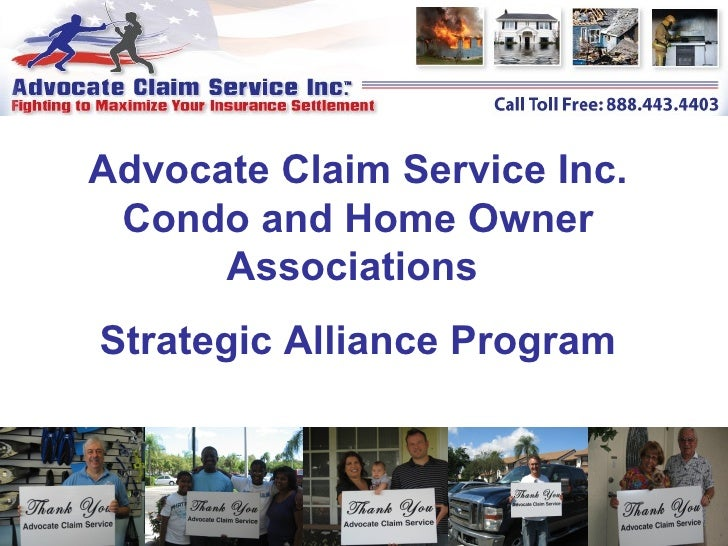 Advocate Claim Service Inc. Condo and Home Owner Associations  Strategic Alliance Program