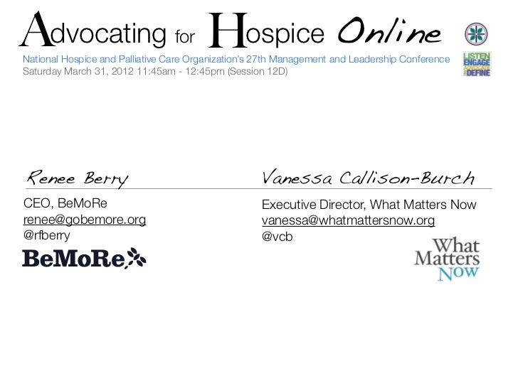 A   Advocating H ospice Online               H                     for    National Hospice and Palliative Care Organizatio...