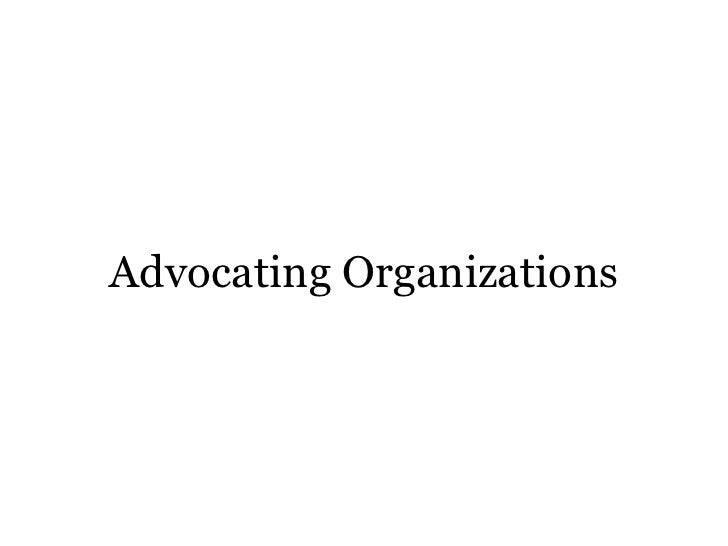 Advocating organizations
