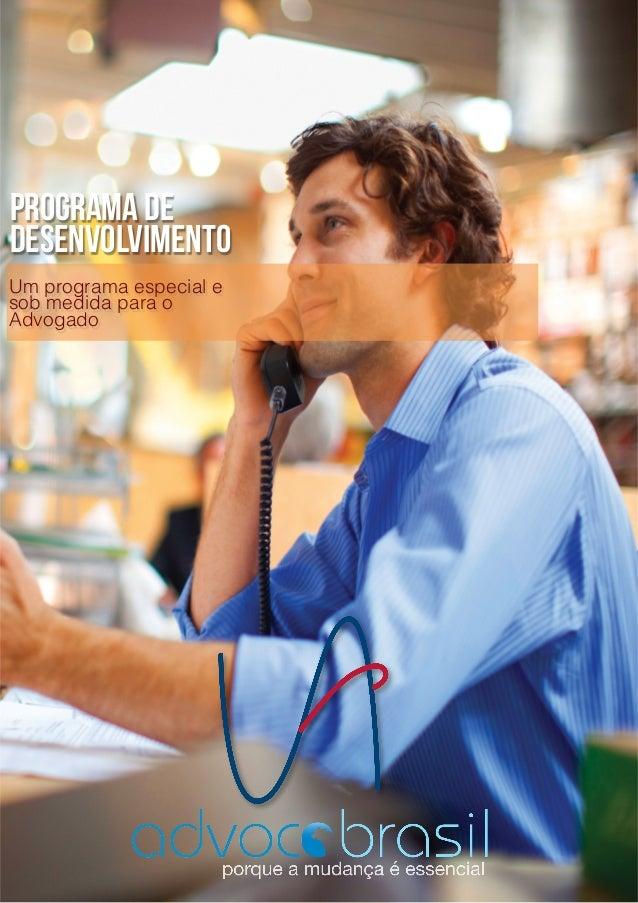 Advoco  Brasil Consultoria  empresarial  especializada  no  desenvolvimento  integral  de  escritórios  ...