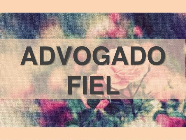 ADVOGADO  FIEL